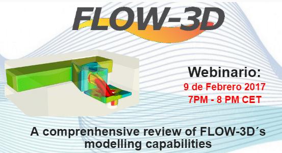 Webinario FLOW3D Capacidades generales en hidraulica 2017